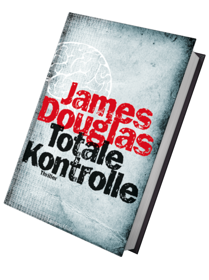 James Douglas - Totale Kontrolle